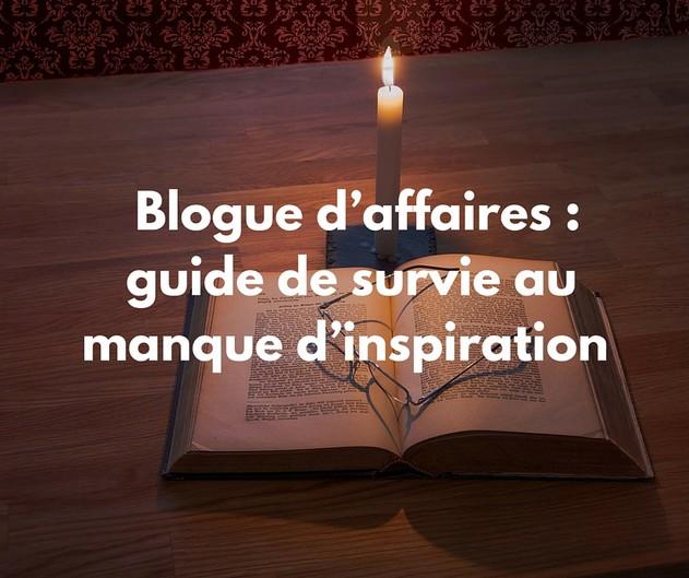 blogue d'affaires-guide-rédaction
