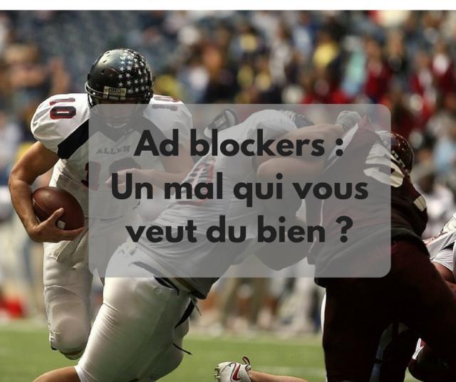 ad blockers-oublicité-contenu